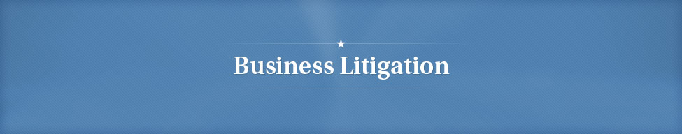 Boston Massachusetts General Business Litigation Attorney